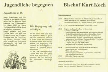 So wurde das erste Bistumsjugendtreffen 1997 angekündigt. In Jahren mit Weltjugendtag oder anderen grossen Jugendtreffen fand kein Bistumsjugendtreffen statt. So kommt es, dass 2017 kein Jubiläum sondern erst das 17. Treffen gefeiert wird. | zvg/Bistum Basel