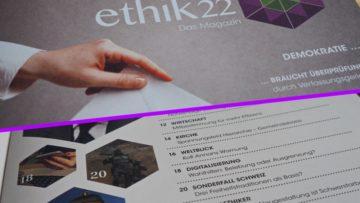 Front und ein Teil vom Inhaltsverzeichnis. ethik22 will einen Raum schaffen, in dem ein gesellschaftlich notwendiger Dialog über Werte und Moral geführt werden kann. | © Fotomontage Anne Burgmer